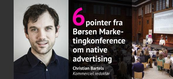 6 gode råd fra Børsen Marketingkonference om native advertising